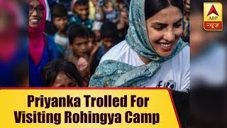 Priyanka Chopra Trolled For Visiting Rohingya Camp - ABPNEWSTV