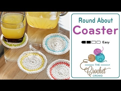 How to Crochet A Coaster: Round About Coasters
