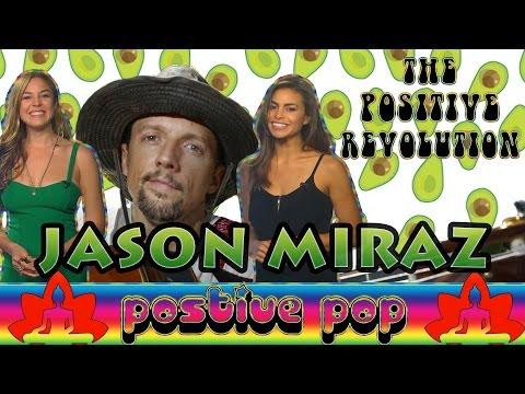 Jason Mraz on The Positive Revolution Presents Positive Pop