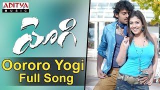 Oororo Yogi Full Song II Yogi Movie II Prabhas, Nayanathara - ADITYAMUSIC