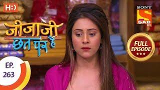 Jijaji Chhat Per Hai - Ep 263 - Full Episode - 7th January, 2019 - SABTV