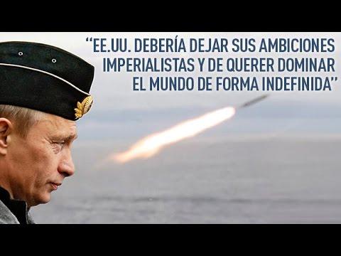 """""""EE.UU. debería de dejar ambiciones imperialistas y querer dominar el mundo de forma indefinida"""""""