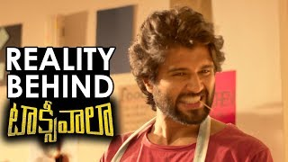 The Reality Behind Taxiwaala | Vijay Deverakonda | Taxiwaala | TFPC - TFPC