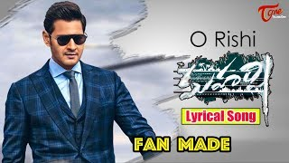 O Rishi Maharshi Lyrical Song | Fan Made | TeluguOne - TELUGUONE