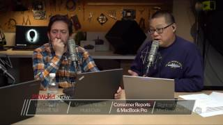 Consumer Reports MacBook Pro Walk-Back - PCWorld Show #38 (Part 3 of 4) - PCWORLDVIDEOS
