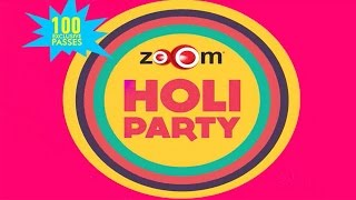 zoOm Holi Party - PROMO | zoOm Exclusive