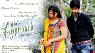 Approach Telugu romantic Love Short Film Trailer || A Film by Rahul Madugula - YOUTUBE