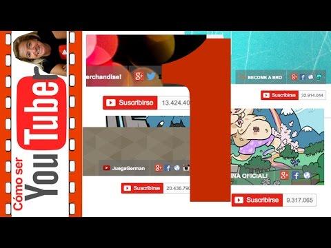 Cómo ganar suscriptores en youtube. Parte 1