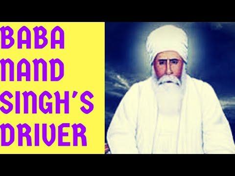 Dhan Baba Nand Singh Ji's driver Baba Hari Singh Ji part 1/2