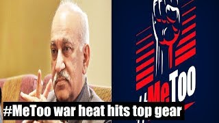 #MeToo war heat hits top gear; MoS MJ Akbar faces hear, is this just the beginning? - NEWSXLIVE