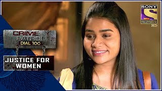 Crime Patrol | पराया | Justice For Women - SETINDIA