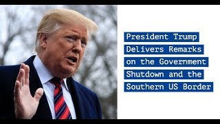 LIVE: President Trump Delivers Remarks on the Government Shutdown and the Southern US Border - VOAVIDEO