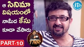 Director Teja Exclusive Interview Part #10 || Frankly With TNR || Talking Movies With iDream - IDREAMMOVIES