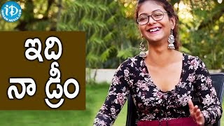 Aditi Myakal About Her Ambition || #Amithumi || Talking Movies With iDream - IDREAMMOVIES