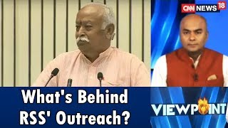 What's Behind RSS' Outreach? | Viewpoint | CNN News18 - IBNLIVE