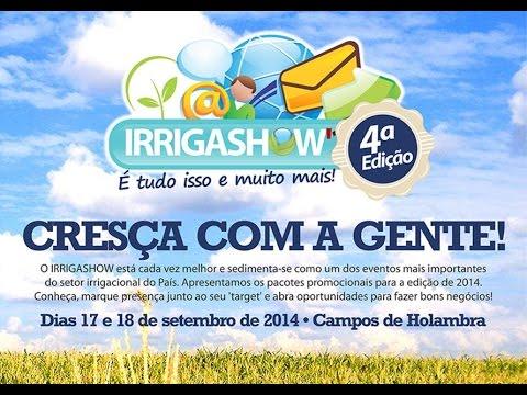 Irrigashow 2014 - É tudo isso e muito mais