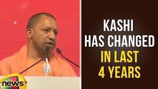 CM Yogi Adityanath Says Ancient Holy City Of Kashi Has Changed In Last 4 Years | Modi Latest News - MANGONEWS