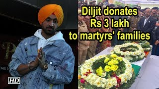 Diljit Dosanjh donates Rs 300,000 to martyrs' families - IANSLIVE