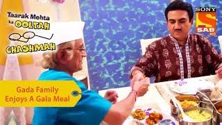 Your Favorite Character | Gada Family Enjoys A Gala Meal | Taarak Mehta Ka Ooltah Chashmah - SABTV