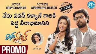 Miss Match Actors Aishwarya Rajesh & Uday Shankar Interview | Promo | Talking Movies With iDream - IDREAMMOVIES