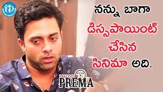 I Was Disappointed By That Film - Navdeep    Dialogue With Prema    Celebration Of Life - IDREAMMOVIES