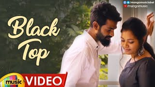 Black Top Video Song | Romi Casper | Sravya Reddy | 2019 Latest Telugu Songs | Mango Music - MANGOMUSIC