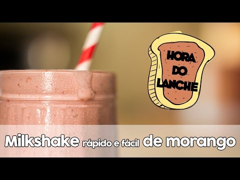 Milkshake Rápido e Fácil de Morango   Hora do Lanche