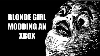 BLONDE GIRL MODDING AN XBOX