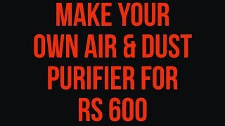 Delhi pollution: Make your own air and dust purifier for under Rs 600 - TIMESOFINDIACHANNEL