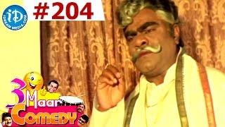COMEDY THEENMAAR - Telugu Best Comedy Scenes - Episode 204 - IDREAMMOVIES