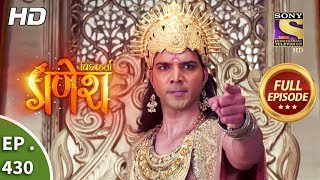 Vighnaharta Ganesh - Ep 430 - Full Episode - 15th April, 2019 - SETINDIA