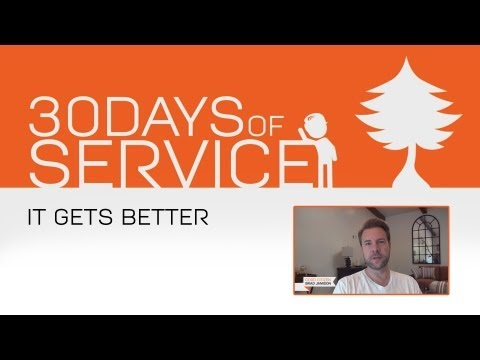 30 Days of Service by Brad Jamison: Day 8 - It Gets Better