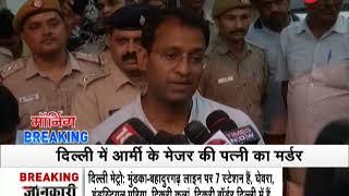 Army Major's wife murdered near Delhi Cantonment, police hunt for killer - ZEENEWS