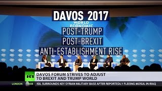 Davos 2017: The rich striving to adjust to Brexit & Trump world after failing to predict both - RUSSIATODAY