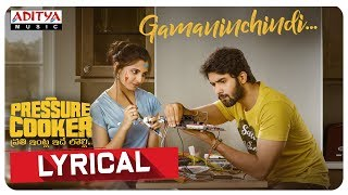 Gamaninchindi Lyrical Video || Pressure Cooker Movie || Harshavardhan Rameshwar - ADITYAMUSIC