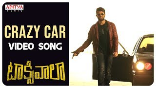 Crazy Car Video Song || Taxiwaala Video Songs || Vijay Deverakonda, Priyanka - ADITYAMUSIC