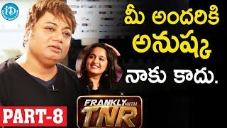 Hair Stylist & Makeup Artist Sachin Dakoji Exclusive Interview Part #8 || Frankly With TNR - IDREAMMOVIES