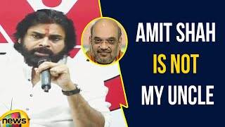 Pawan Kalyan says BJP Is Not My Relative And Amit Shah Is Not My Paternal Uncle | Mango News - MANGONEWS