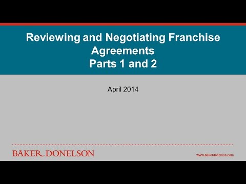Reviewing and Negotiating Franchise Agreements
