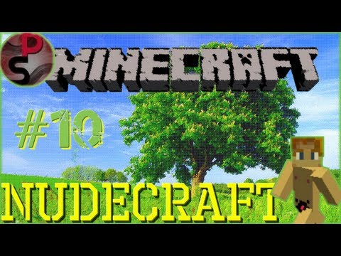 Nudecraft | L'aventure Nudiste | R-Upload | Minecraft | Episode 10
