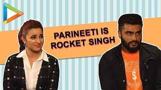 Why Arjun Kapoor calls Parineeti Rocket Singh – The Saleswoman of the year - HUNGAMA