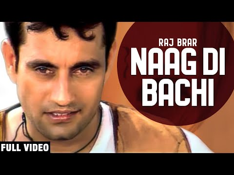 Naag Di Bachi - Raj Brar Desi PoP-2 Official Video HD