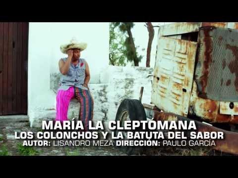 MARÍA LA CLEPTÓMANA - LOS COLONCHOS Y LA BATUTA DEL SABOR