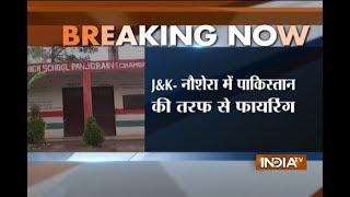 50 school kids feared trapped as Pakistani troops target schools in J&K's Naushera - INDIATV