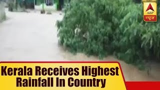 Rain Havoc: Kerala receives receives highest rainfall in country delaying road and rail tr - ABPNEWSTV