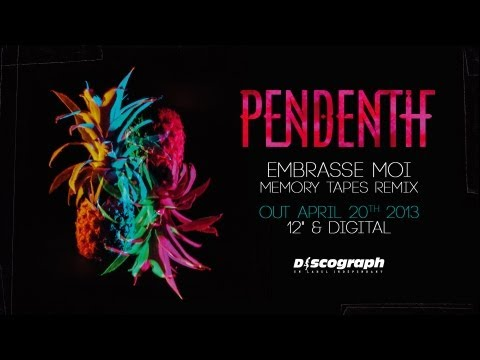 Pendentif - ''Embrasse Moi'' (Memory Tapes remix) [official]