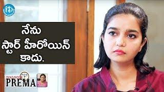 నేను స్టార్ హీరోయిన్ కాదు - Swathi Reddy || Dialogue With Prema || Celebration Of Life - IDREAMMOVIES