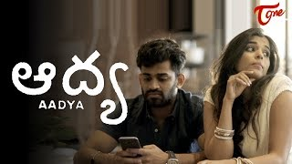 AADYA | A Short Film Trailer | by Sandeep Raj Films | TeluguOne - TELUGUONE