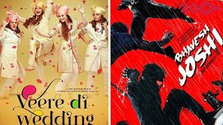 'Veere Di Wedding' And 'Bhavesh Joshi' Makers Trying To Avoid Box Office Clash? | Bollywood News - ZOOMDEKHO