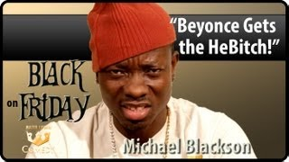 Beyonce Gets The He B*tch: Michael Blackson's Black Friday Ep 28 [Comedy Vlog] [User Submitted]